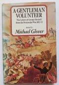 A Gentleman Volunteer letters George Hennell Peninsular War Napoleonic Badajoz
